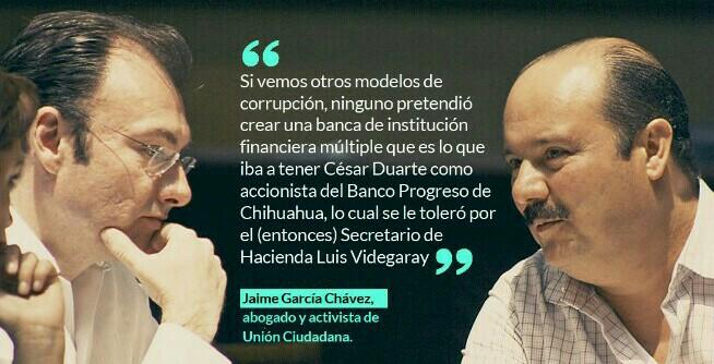 Videgaray fue clave en el plan de César Duarte de crear un banco para lavar dinero: García Chávez