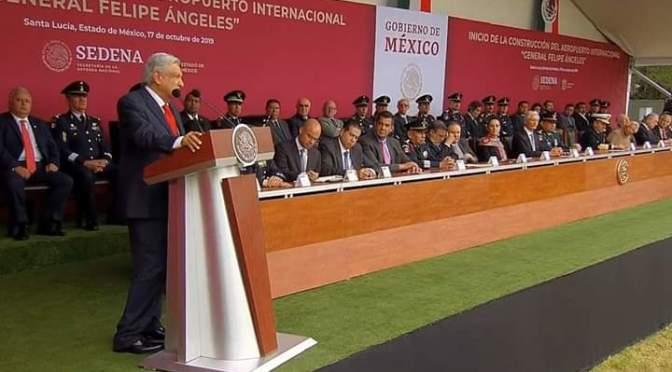 """Gobierno de México: """"Inicio de la Construcción del Aeropuerto Internacional """"General Felipe Ángeles""""."""